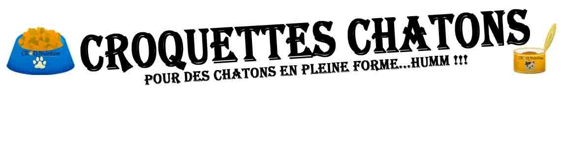 Croquettes pour chaton haut de gamme premium de fabrication Française